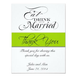 """Gracias cardar comen, beben, y sean verde casado invitación 4.25"""" x 5.5"""""""