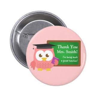 Gracias, día del aprecio del profesor, búho rosado pin redondo 5 cm