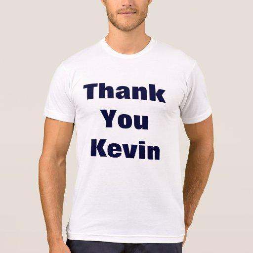 Gracias kevin camiseta