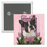 Gracias - los tulipanes rosados - Boston Terrier Pins