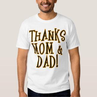 ¡GRACIAS MAMÁ y PAPÁ! Producto de la camiseta o Camisas