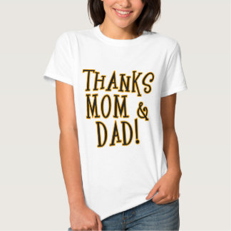 ¡GRACIAS MAMÁ y PAPÁ! Producto de la camiseta o Playera