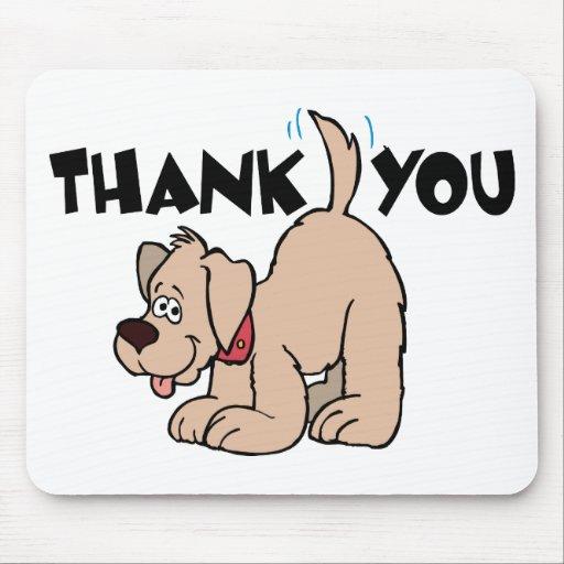 Gracias perro de la cola del ~ que menea tapetes de ratones