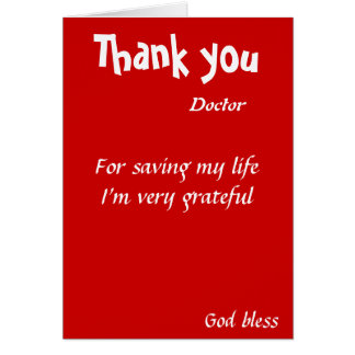 Gracias por ahorrar a mi doctor de la vida tarjeta de felicitación