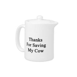 Gracias por ahorrar mi vaca
