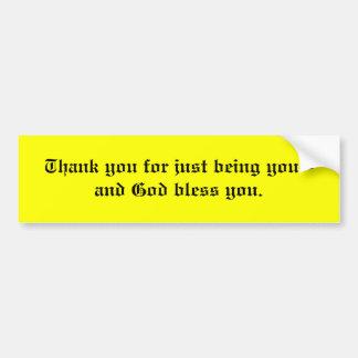 Gracias por apenas ser usted-- pegatina de parachoque