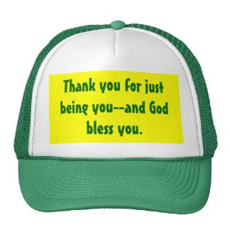 Gracias por apenas ser usted-- gorra