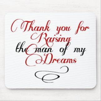 Gracias por criar al hombre de mis sueños tapete de ratón