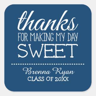 Gracias por hacer mi dulce del día - clase de 2015 pegatina cuadrada
