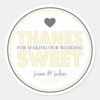Gracias por hacer nuestro dulce del boda etiqueta redonda