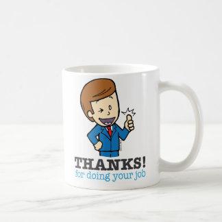 Gracias por hacer su taza del trabajo