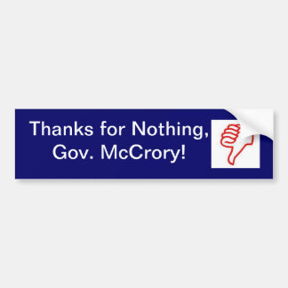 ¡Gracias por nada, Gov. McCrory! pegatina para el  Pegatina Para Auto