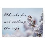 Gracias por no llamar los polis tarjetas
