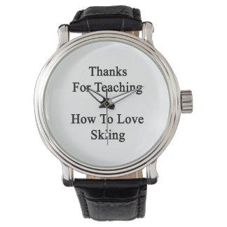 Gracias por que nosotros enseñan a cómo amar el relojes de pulsera