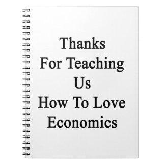 Gracias por que nosotros enseñan a cómo amar la libretas