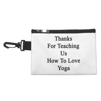 Gracias por que nosotros enseñan a cómo amar yoga