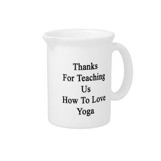 Gracias por que nosotros enseñan a cómo amar yoga jarras de beber