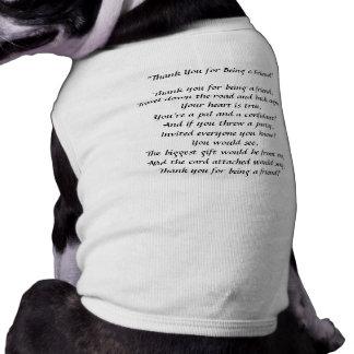 Gracias por ser un amigo - camisetas sin mangas de camisas de mascota
