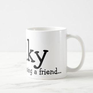 Gracias por ser un amigo…, Wilky Tazas