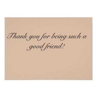 """Gracias por ser una tan buena tarjeta del amigo invitación 5"""" x 7"""""""