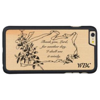 """""""Gracias, señor, por diseño del recordatorio de Funda Para iPhone 6 De Carved® De Arce"""