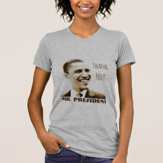 "¡""Gracias! Sr. presidente"" con POTUS Obama Playera"