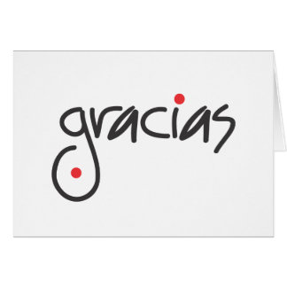 Gracias - thank you in any language stationery note card