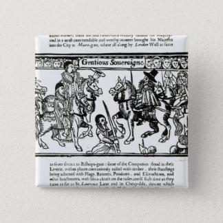 Gracious Sovereign, c.1631 Pinback Button