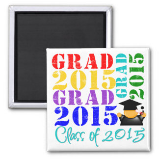 Grad  Class of 2015 2 Inch Square Magnet