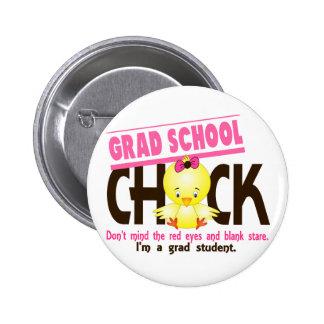 Grad School Chick 2 Button