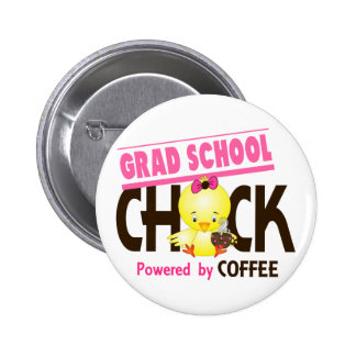 Grad School Chick 4 Pin