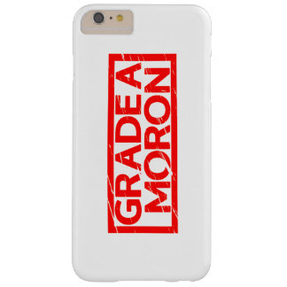 Grade A Moron Stamp Barely There iPhone 6 Plus Case