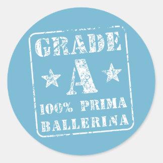 Grade A Prima Ballerina Classic Round Sticker