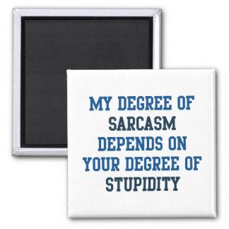 Grado de sarcasmo imán cuadrado