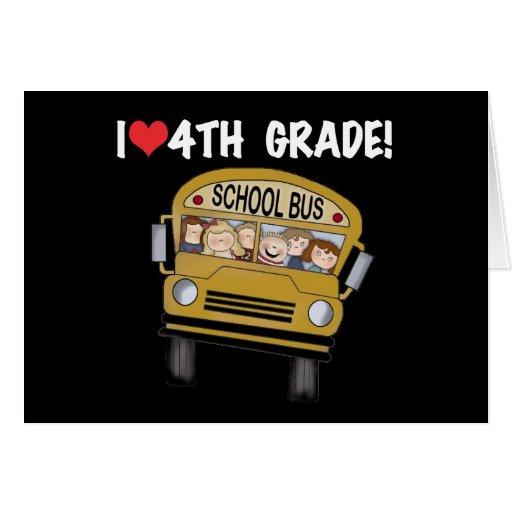 Grado del amor del autobús escolar I 4to Tarjeta De Felicitación