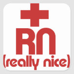 Graduación de la enfermera del RN realmente Niza Calcomanías Cuadradass Personalizadas