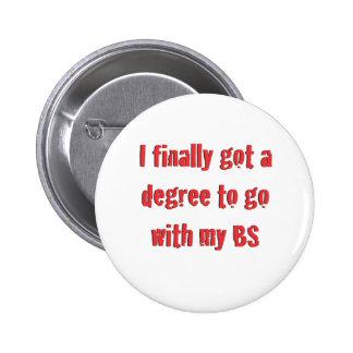 Graduación de la universidad pin redondo de 2 pulgadas