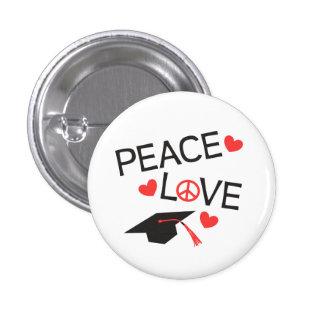 Graduación del amor de la paz pin redondo de 1 pulgada