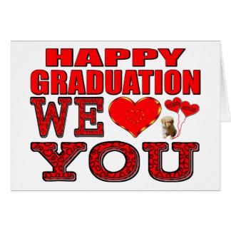 Graduación feliz le amamos tarjeta de felicitación