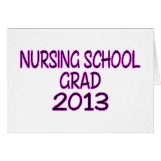 Graduado 2013 de la escuela de enfermería tarjeta de felicitación