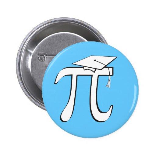 Graduado de la matemáticas pi - azul claro y blanc pin