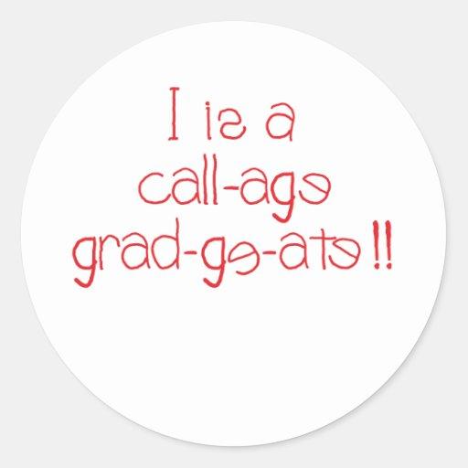 Graduado de la universidad pegatina redonda