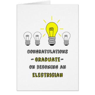¡Graduado-Electricista-usted es un bulbo Tarjeta De Felicitación
