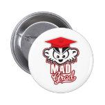Graduado ENOJADO de MadBadger Pin