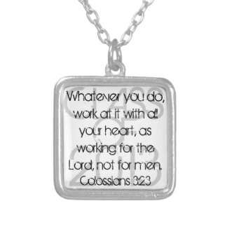 Graduate bible verse Colossians 3:23 Silver Plated Necklace