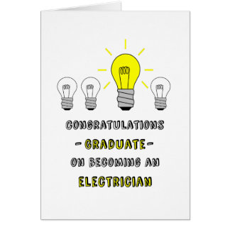 Graduate-Electrician-You're a Bright Bulb! Greeting Card