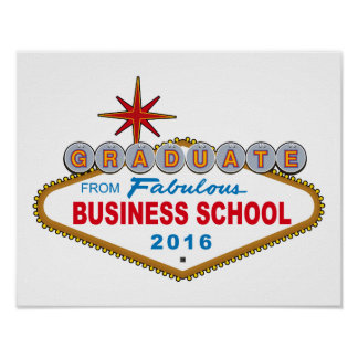 Graduate From Fabulous Business School 2016 (Vegas Poster