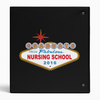 Graduate From Fabulous Nursing School 2016 (Vegas) Binder