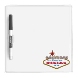 Graduate From Fabulous Nursing School 2016 (Vegas) Dry-Erase Board