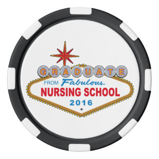 Graduate From Fabulous Nursing School 2016 (Vegas) Set Of Poker Chips at Zazzle
